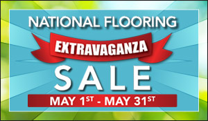 National Flooring Extravaganza Sale May 1st-31st   Carpet - Hardwood - Laminate - Luxury Vinyl - Tile   Our Biggest Sale of the Year!
